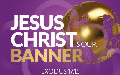 Jesus Christ is Our banner