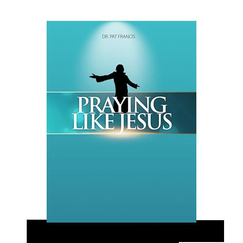Praying Like Jesus